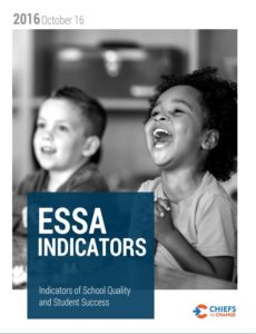 ESSA Indicators of School Quality and Student Success